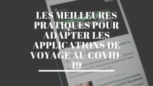 Les applications de voyage et le covid-19