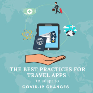 The best practices for travel ap to adapt to covid19 changes