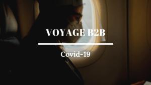 le voyage d'affaires et le covid-19
