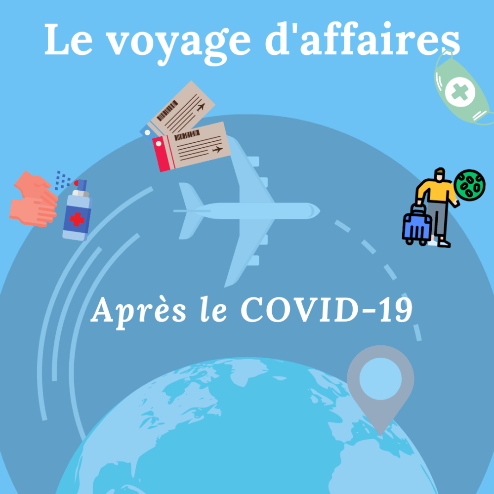 Le voyages d'affaires après le coronavirus