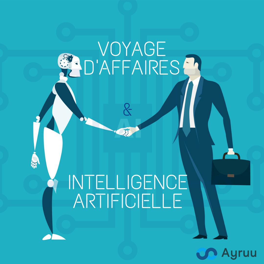 Le voyage d'affaires et l'IA