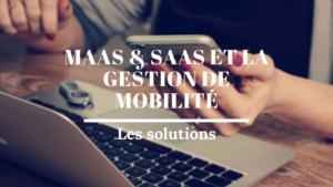 les solutions MAAS et SAAS