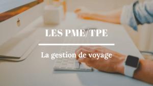 Les TPE/PME et la gestion de voyage