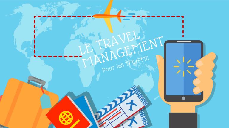 La gestion de voyage pour lesTPE/PME