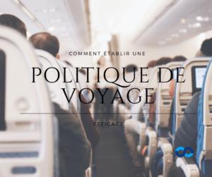 politique de voyage efficace