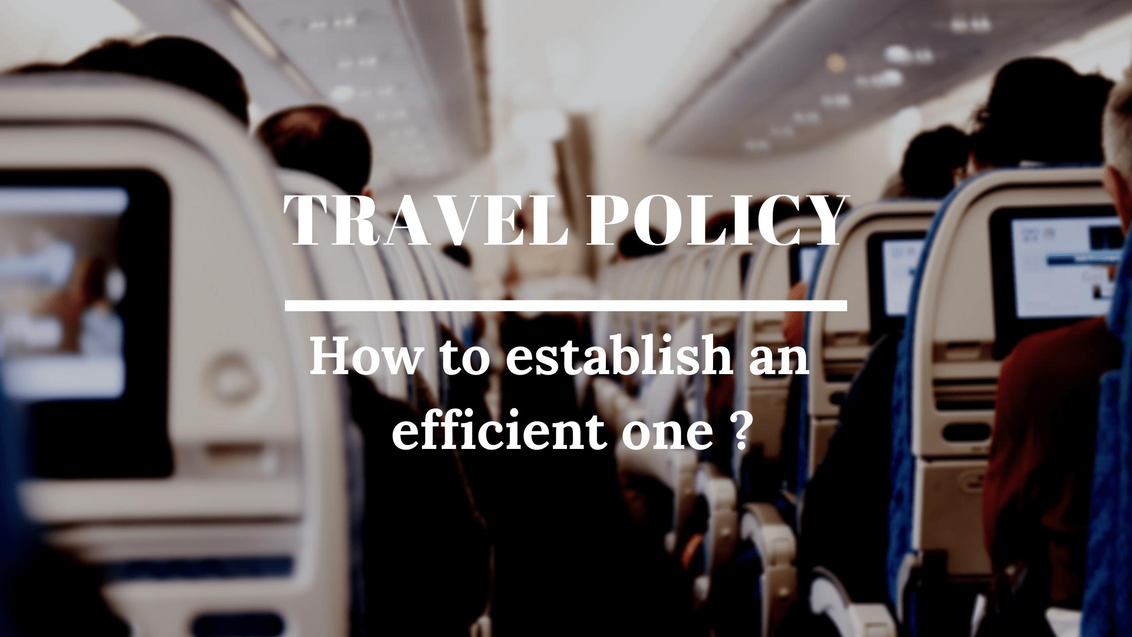 establish an effective travel policy