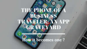 Business traveler's phone become an app graveyard
