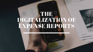 The digitalization of expense reports