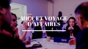Mice et voyage d'affaires Meetings, Incentives, Conférences et Expositions