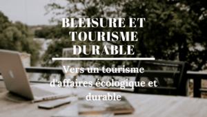 Ayruu tourisme d'affaires durable écologie green bleisure