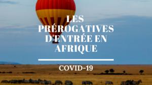 Infographie Les prérogatives d'entrée en Afrique Ayruu Kenya Ghana Égypte Nigeria Maroc