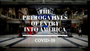 The prerogatives of entry into America United States Canada Mexico Brazil Argentina