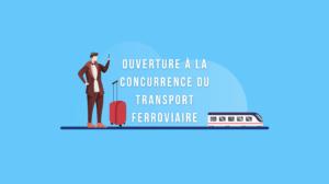 Infographie Ouverture à la concurrence du transport ferroviaire Ayruu