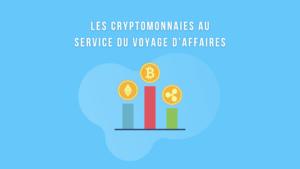 Cryptomonnaies voyage et d'affaires