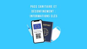 Pass sanitaire déconfinement voyage informations