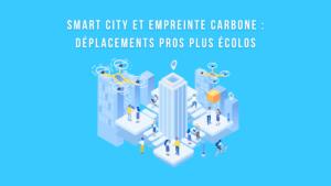 Smart city empreinte carbone voyage d'affaires