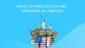réouverture des frontières etats unis